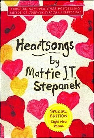Heartsongs by Mattie JT Stepanek
