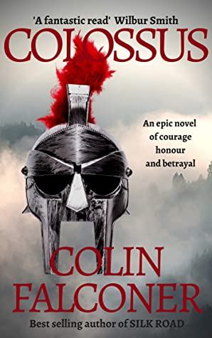 COLOSSUS (EPIC HISTORICAL FICTION)