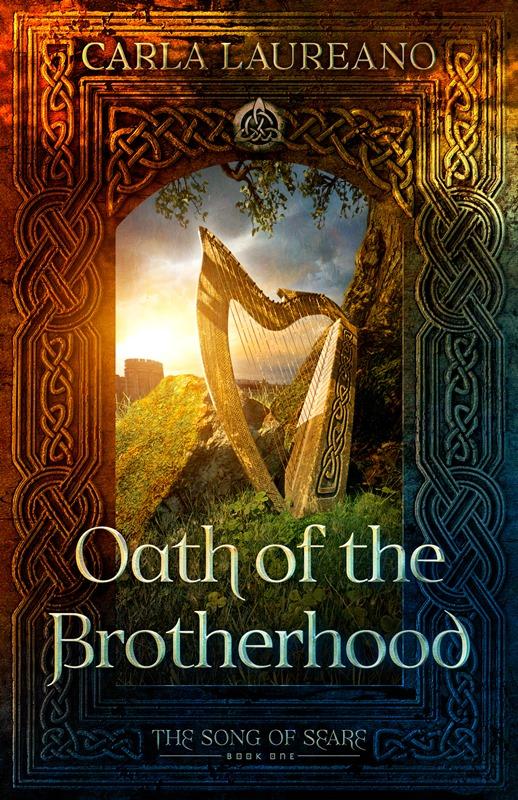 Oath of the Brotherhood (Book One) by Carla Laureano
