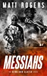 Messiahs (King & Slater #7)