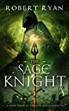 The Sage Knight (The Kingshield, #3)