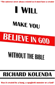 I will make you believe in God without the bible: Proven! There is not enough faith to be agnostic, the big bang theory never happened, there was no universe from nothing, all are atheist delusions
