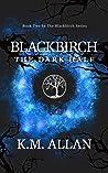 Blackbirch: The D...