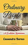 Ordinary People: A Lesbian Romance (Carmen & Rose: A Love to Remember)