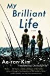 My Brilliant Life by Kim Ae-ran