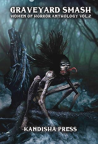 Graveyard Smash: Women of Horror Anthology, Vol. 2