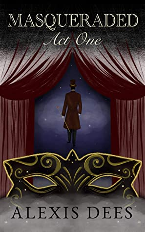 Masqueraded: Act One