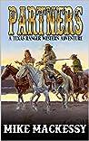 Partners: A Texas Ranger Western Adventure (Lieutenant Cord of the Texas Rangers Book 1)