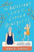 The Brilliant Life of Eudora Honeysett: A Novel