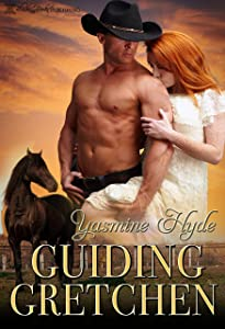 Guiding Gretchen (Grover Town Discipline Book 1)