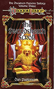 The Swordsheath Scroll (Dragonlance: Dwarven Nations, #3)
