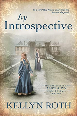 Ivy Introspective (The Chronicles of Alice and Ivy Book 2)