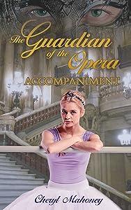 Accompaniment (The Guardian of the Opera, #2)