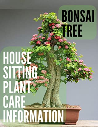 Bonsai Tree House Sitting Plant Care Information Bonsai Journal Notebook 120 Pages By Anthony Bourgignon