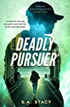 Deadly Pursuer (Parson Investigations #1)