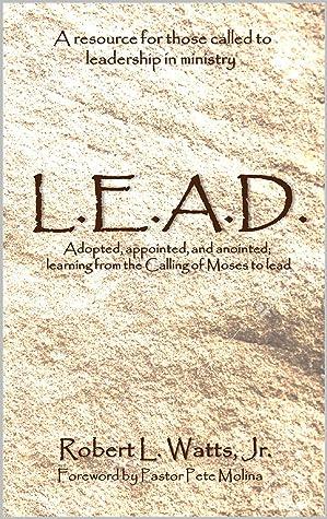 L.E.A.D. by Robert Watts
