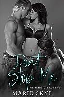 Don't Stop Me (Simplicit Duet)