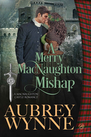 A Merry MacNaughton Mishap (MacNaughton Castle Romance, #0.5)