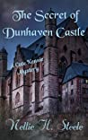 The Secret of Dunhaven Castle (Cate Kensie Mystery #1)