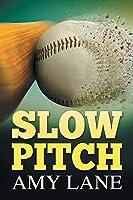 Slow Pitch