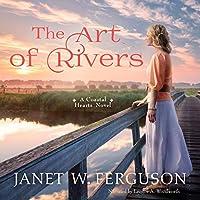 The Art of Rivers (Coastal Hearts #3)