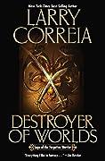 Destroyer of Worlds (Saga of the Forgotten Warrior, #3)