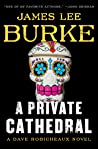 A Private Cathedral by James Lee Burke