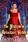 The Marquess' Reluctant Bride