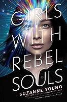 Girls with Rebel Souls (Girls with Sharp Sticks, #3)