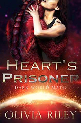 Heart's Prisoner (Dark World Mates #1)