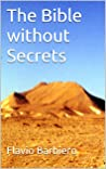 The Bible without Secrets
