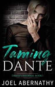 Taming Dante (Dante's Infernal #1)