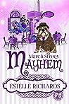 March Street Mayhem (March Street Cozy Mysteries Book 2)