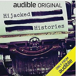 Hijacked Histories