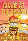 Chaos at the Casino
