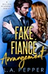 Fake Fiance Arrangement (A Billion Scandals #5)