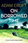 On Borrowed Time (Rutland crime series #2)