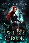 Twilight Crook (Flirting with Monsters, #2)