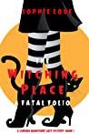 The Witching Place: A Fatal Folio (Curious Bookstore Cozy Mystery #1)