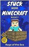 Rage of the Sea (Stuck Inside Minecraft #3)