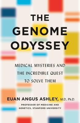 The Genome Odyssey: The Promise of Precision Medicine to Define, Detect, and Defeat Disease