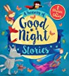 A Treasury of Good Night Stories: Eight Stories to Share