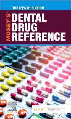 Mosby's Dental Drug Reference - E-Book