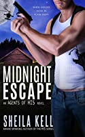 Midnight Escape (Agents of HIS Romantic Suspense Series Book 2)