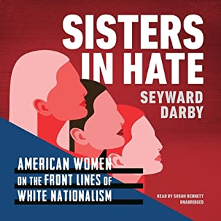 Ebooks Epub Comic Magazine And Pdf Shelf Read Sisters In Hate American Women On The Front Lines Of White Nationalism Book Online By Seyward Darby On Non Fiction