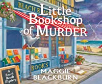 Little Bookshop of Murder: A Beach Reads Mystery