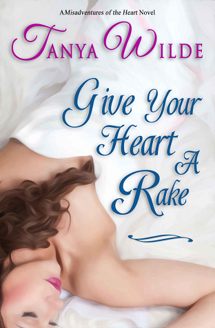 Give Your Heart a Rake (Misadventures of the Heart, #4)