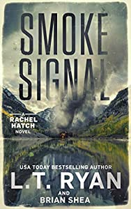 Smoke Signal (Rachel Hatch #4)