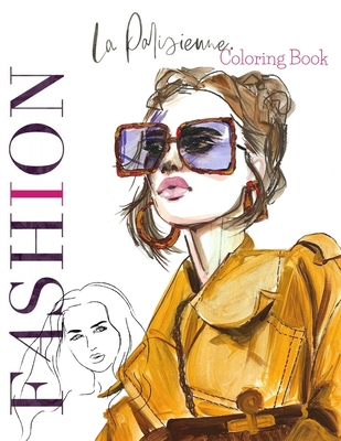 La Parisienne: Fashion Coloring Book: Fashion Design