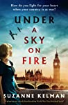 Under a Sky on Fire: A gripping and utterly heartbreaking WW2 historical novel